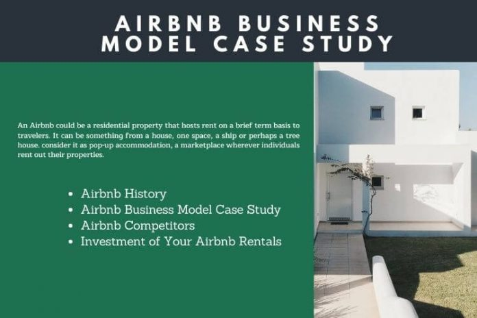 Airbnb and An Airbnb Business Model Case Study