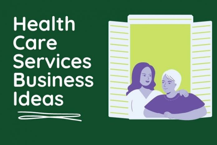 Health Care Services Business Ideas
