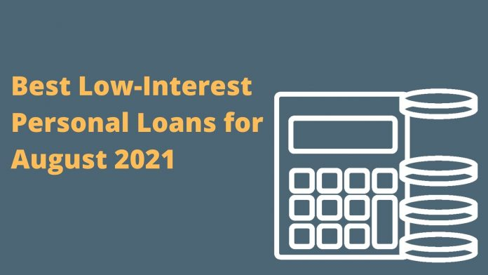 Best Low-Interest Personal Loans for August 2021